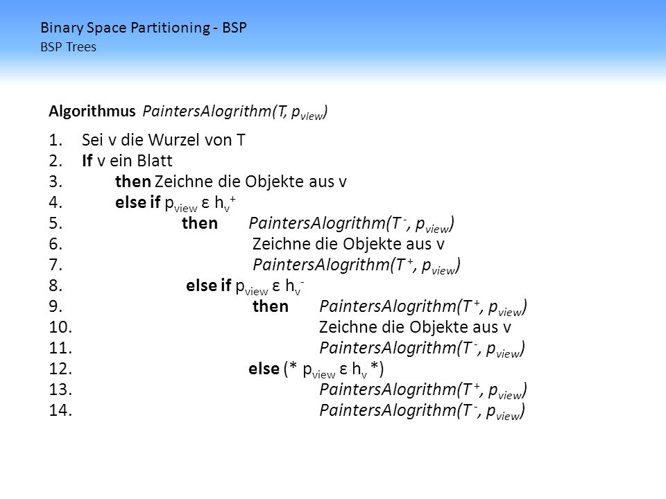 Binary Space Partitioning - BSP BSP Trees