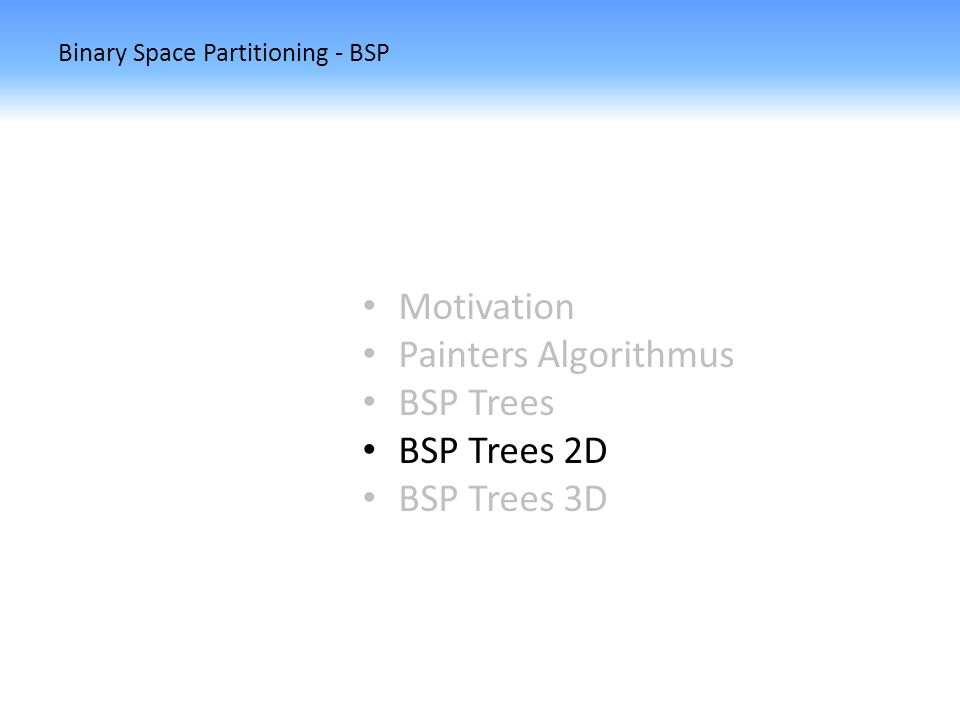 Binary Space Partitioning - BSP