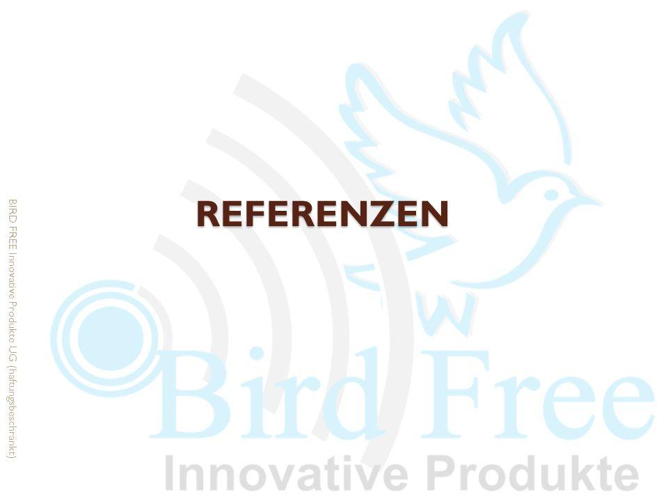 Referenzen BIRD FREE Innovative Produkte UG (haftungsbeschränkt)