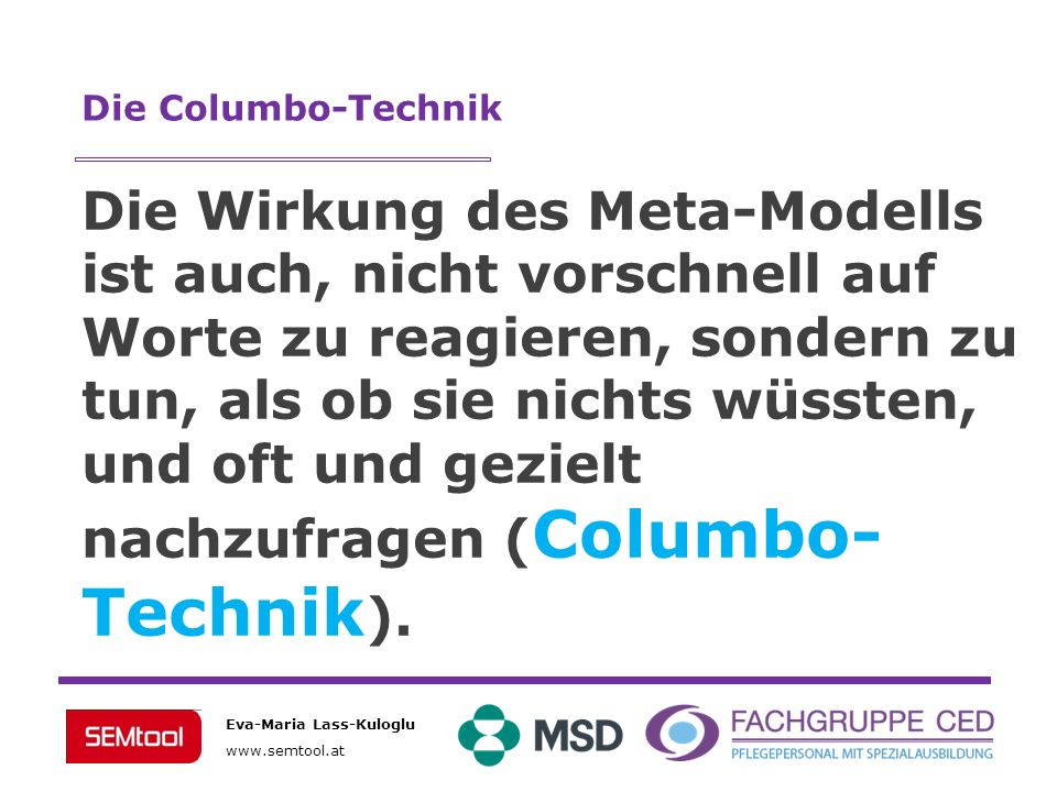 Die Columbo-Technik