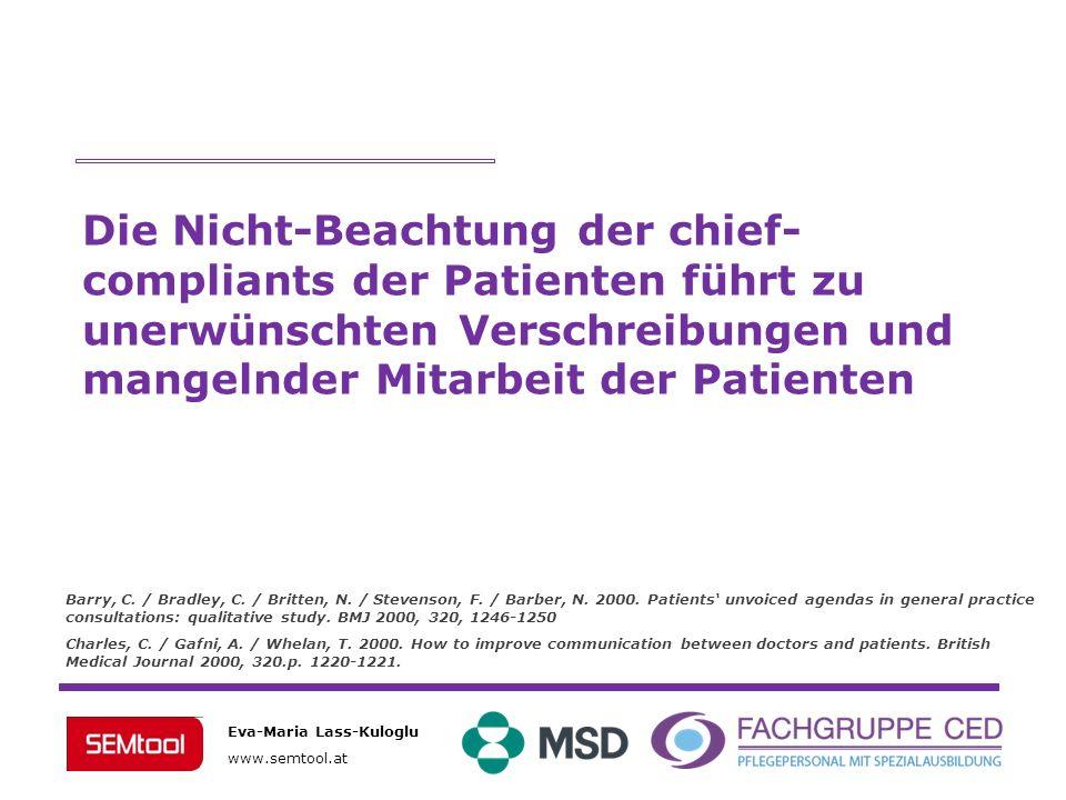 Die Nicht-Beachtung der chief-compliants der Patienten führt zu unerwünschten Verschreibungen und mangelnder Mitarbeit der Patienten.