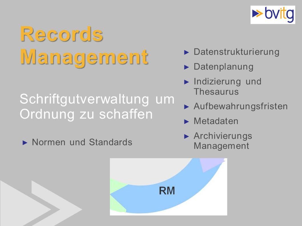 Records Management Schriftgutverwaltung um Ordnung zu schaffen
