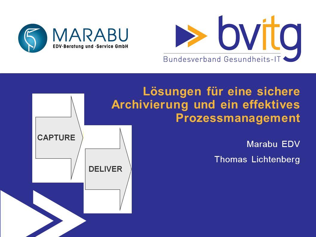 Lösungen für eine sichere Archivierung und ein effektives Prozessmanagement