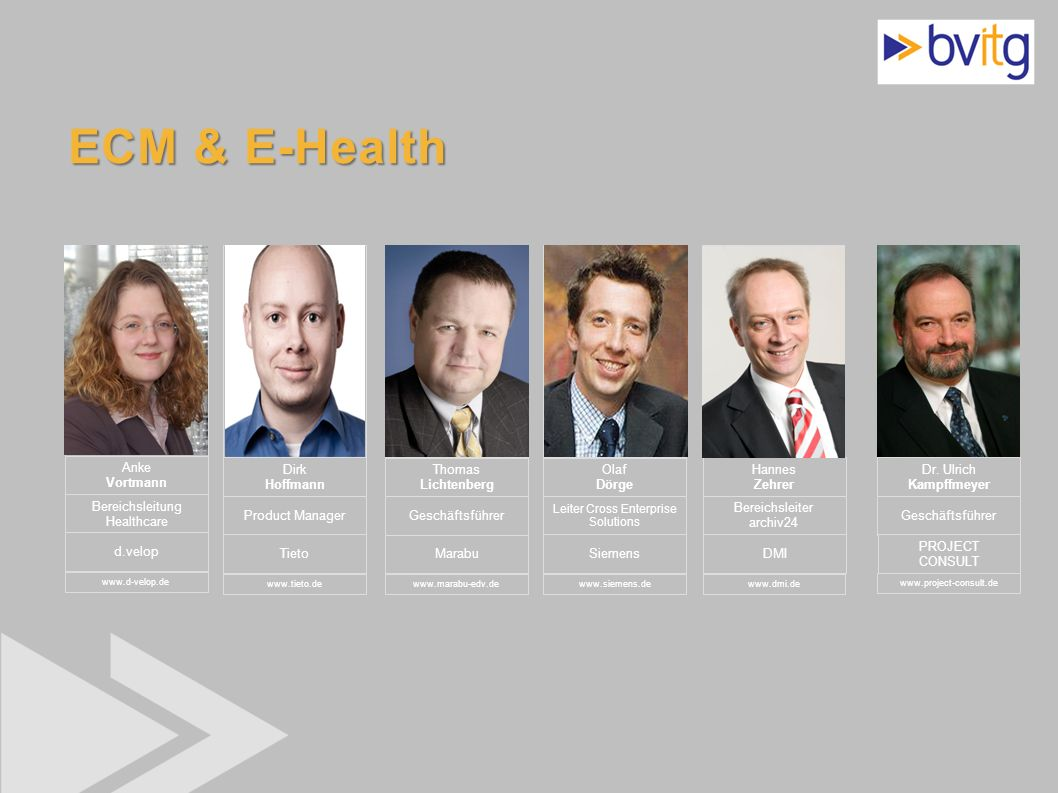 ECM & E-Health Anke Vortmann Dirk Hoffmann Thomas Lichtenberg Olaf