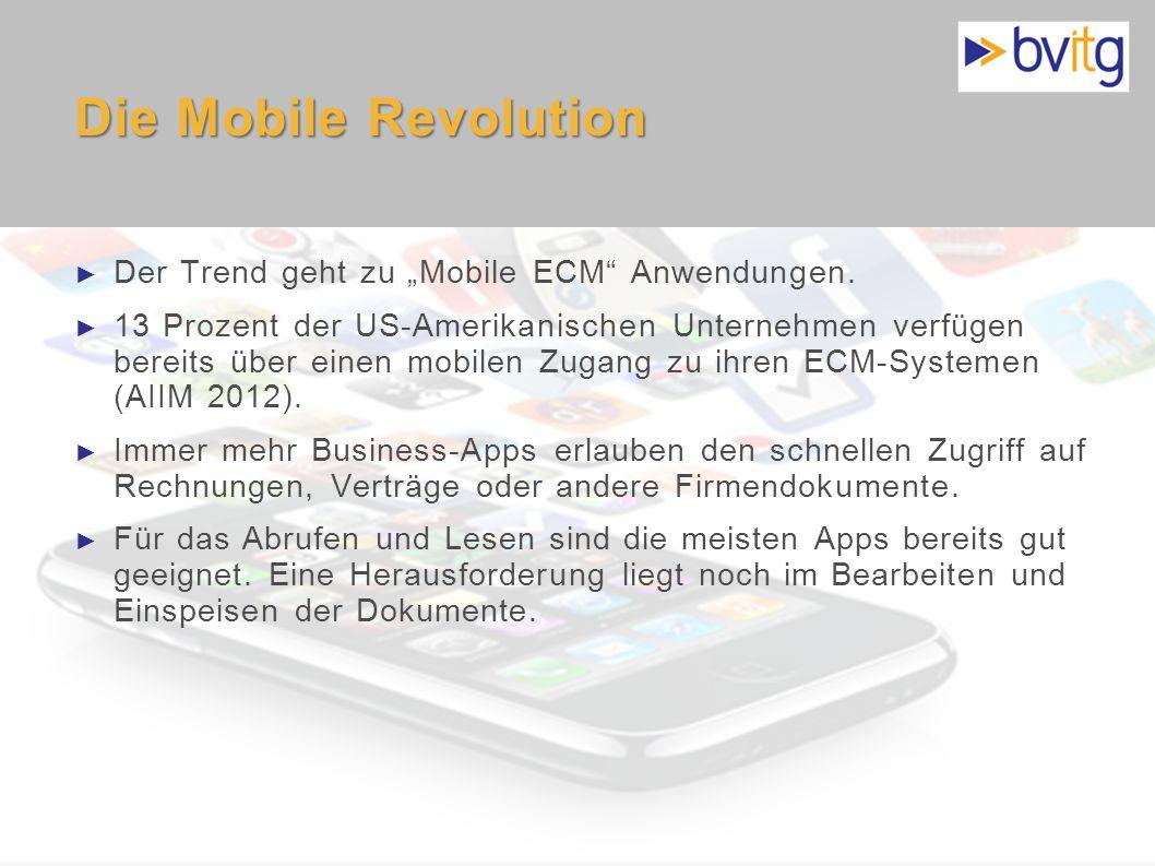 """Die Mobile Revolution Der Trend geht zu """"Mobile ECM Anwendungen."""