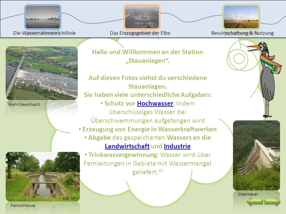 """Hallo und Willkommen an der Station """"Stauanlagen ."""