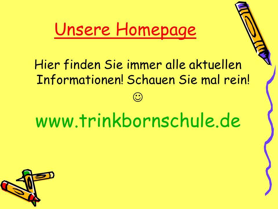 www.trinkbornschule.de Unsere Homepage