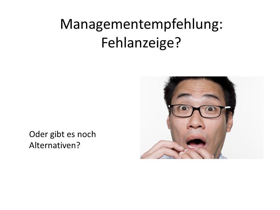 Managementempfehlung: Fehlanzeige