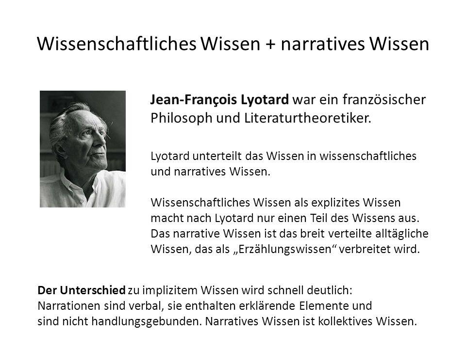 Wissenschaftliches Wissen + narratives Wissen