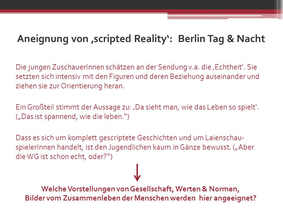 Aneignung von 'scripted Reality': Berlin Tag & Nacht