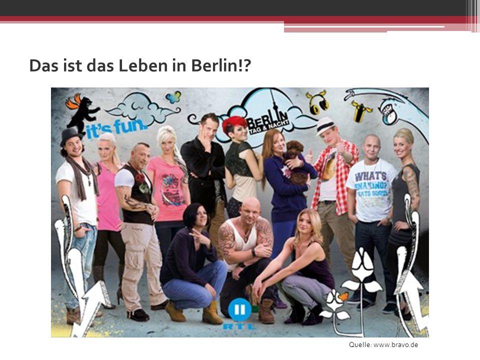 Das ist das Leben in Berlin!