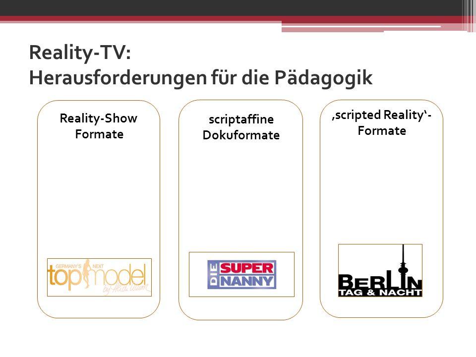Reality-TV: Herausforderungen für die Pädagogik