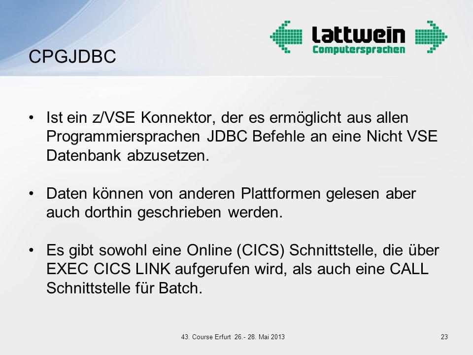 CPGJDBC Ist ein z/VSE Konnektor, der es ermöglicht aus allen Programmiersprachen JDBC Befehle an eine Nicht VSE Datenbank abzusetzen.