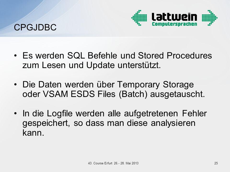 CPGJDBC Es werden SQL Befehle und Stored Procedures zum Lesen und Update unterstützt.