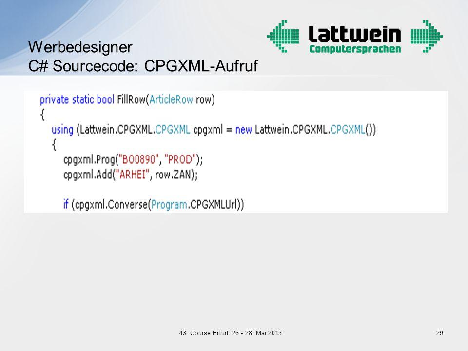Werbedesigner C# Sourcecode: CPGXML-Aufruf