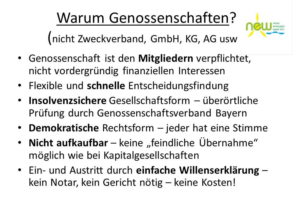 Warum Genossenschaften (nicht Zweckverband, GmbH, KG, AG usw )
