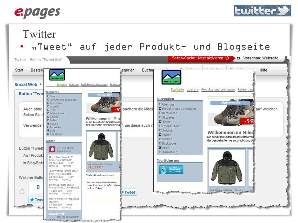 """Twitter """"Tweet auf jeder Produkt- und Blogseite"""