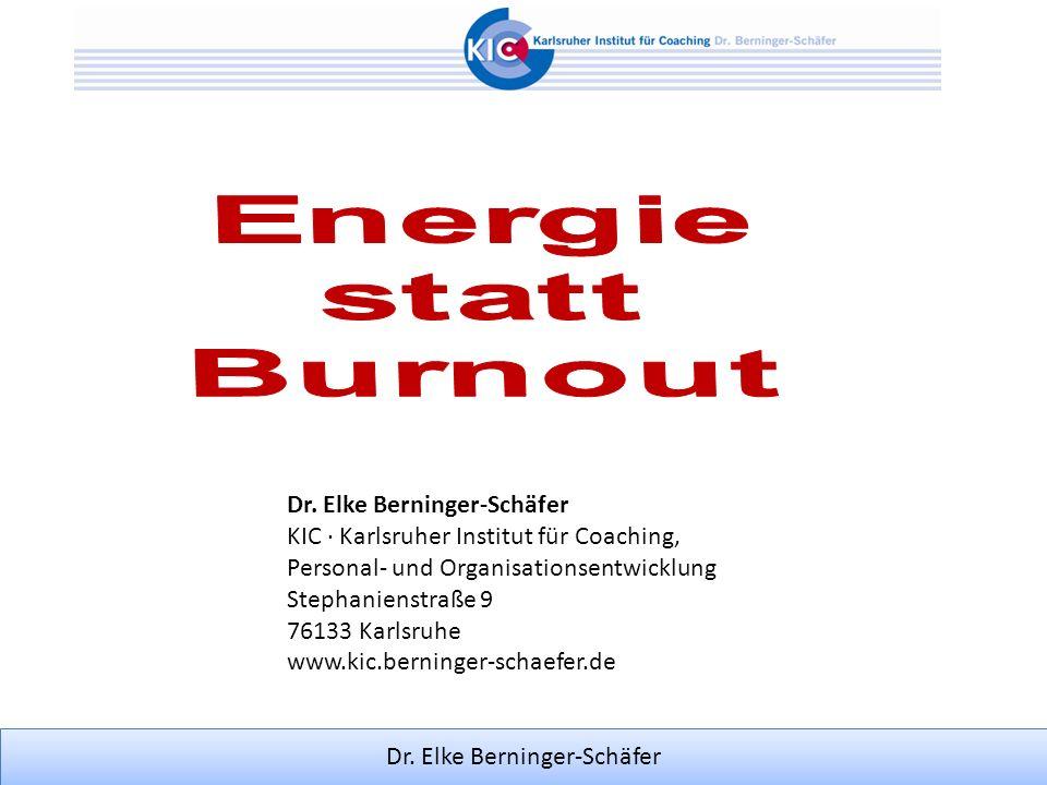 Dr. Elke Berninger-Schäfer KIC ∙ Karlsruher Institut für Coaching,