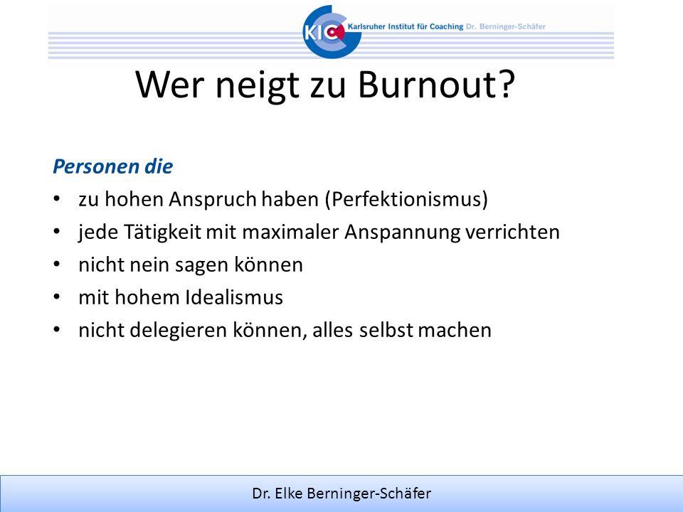 Wer neigt zu Burnout Personen die