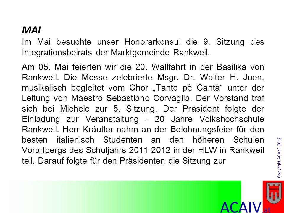 MAI Im Mai besuchte unser Honorarkonsul die 9. Sitzung des Integrationsbeirats der Marktgemeinde Rankweil.