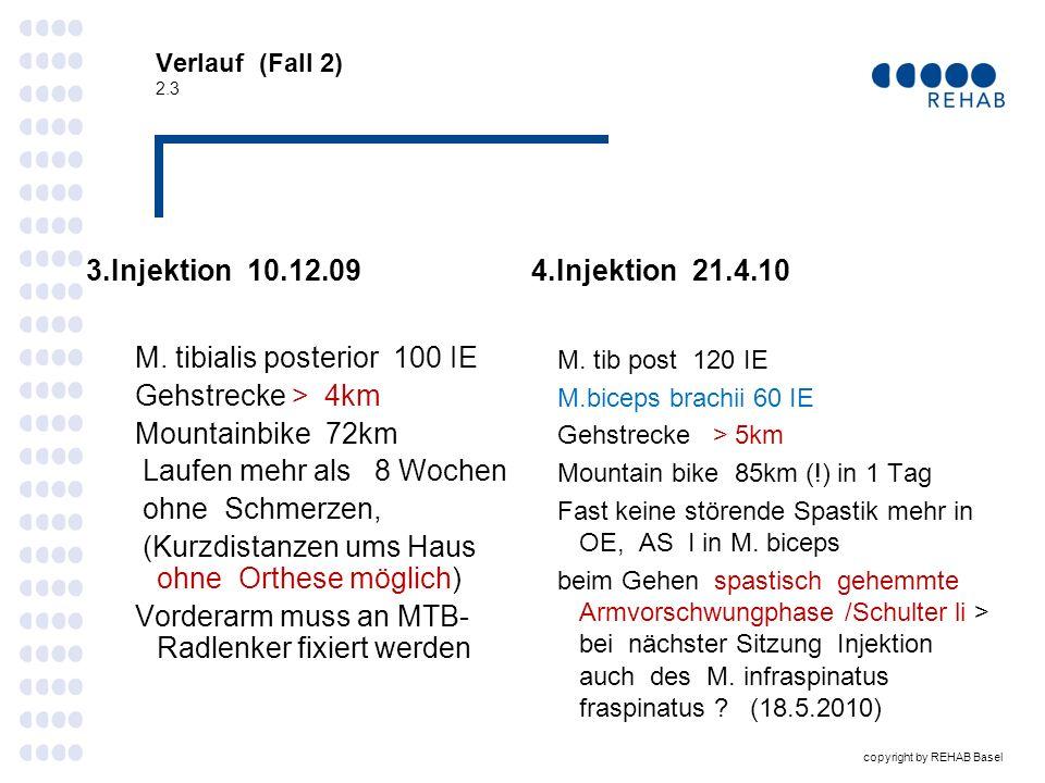 Verlauf (Fall 2) 2.3 3.Injektion 10.12.09. 4.Injektion 21.4.10.