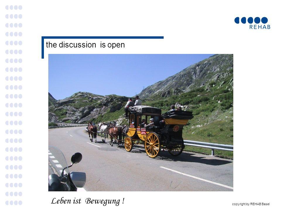 the discussion is open Leben ist Bewegung !