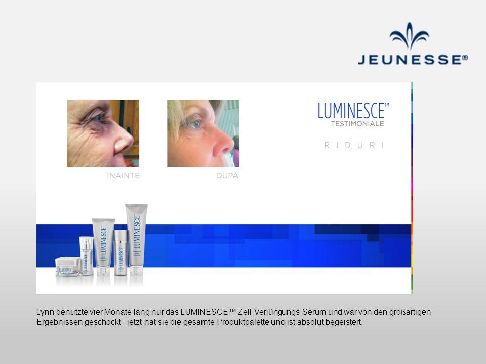 Lynn benutzte vier Monate lang nur das LUMINESCE™ Zell-Verjüngungs-Serum und war von den großartigen Ergebnissen geschockt - jetzt hat sie die gesamte Produktpalette und ist absolut begeistert.
