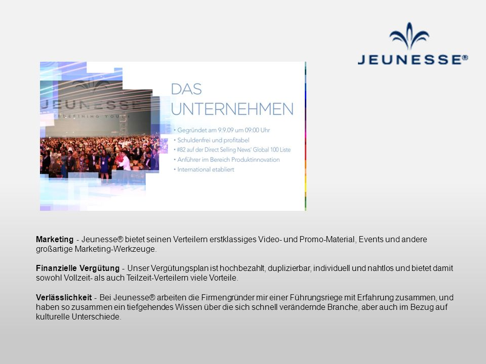 Marketing - Jeunesse® bietet seinen Verteilern erstklassiges Video- und Promo-Material, Events und andere großartige Marketing-Werkzeuge.