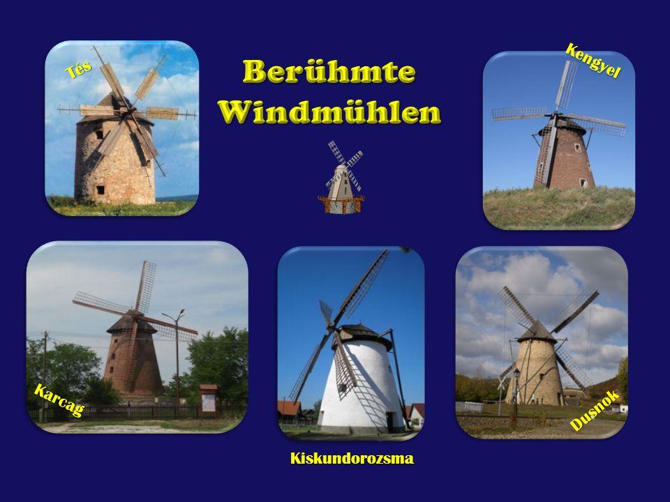 Berühmte Windmühlen Kengyel Tés Karcag Dusnok Kiskundorozsma