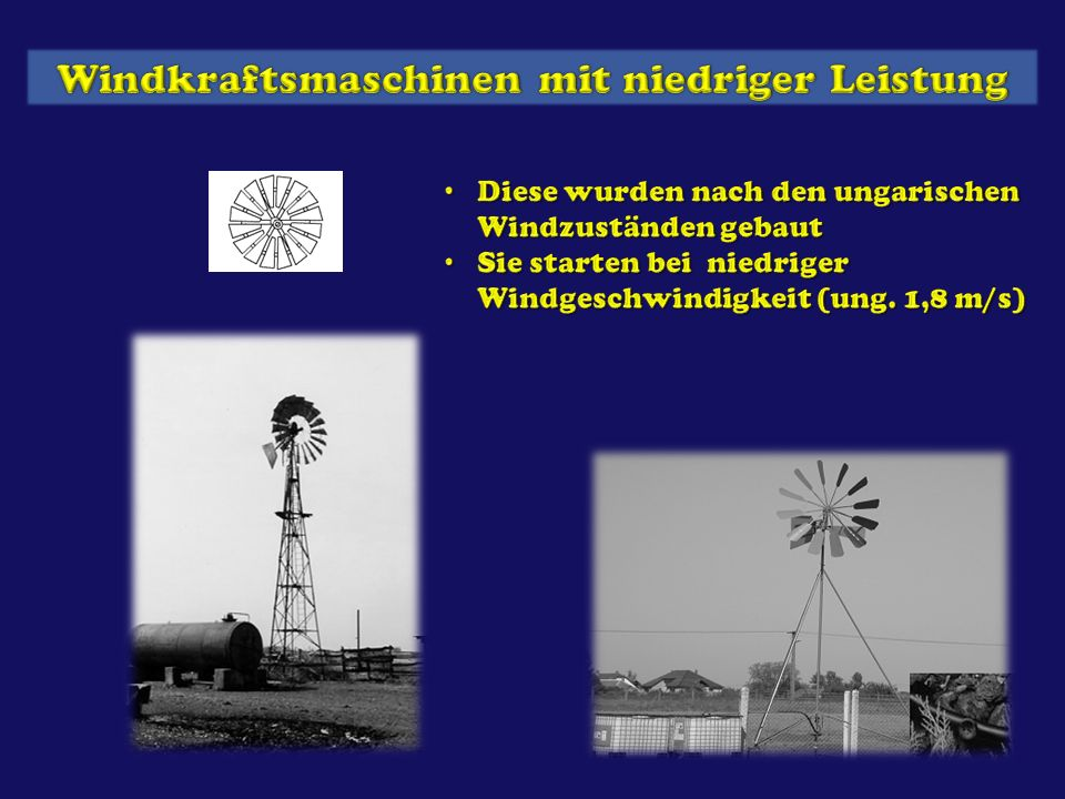 Windkraftsmaschinen mit niedriger Leistung