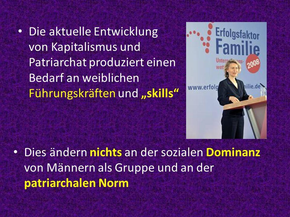 """Die aktuelle Entwicklung von Kapitalismus und Patriarchat produziert einen Bedarf an weiblichen Führungskräften und """"skills"""