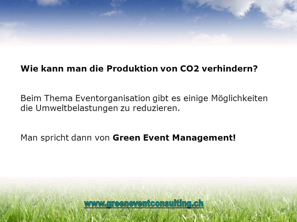 Wie kann man die Produktion von CO2 verhindern