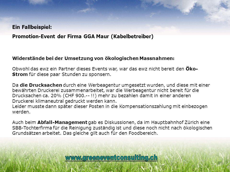 www.greeneventconsulting.ch Ein Fallbeispiel: