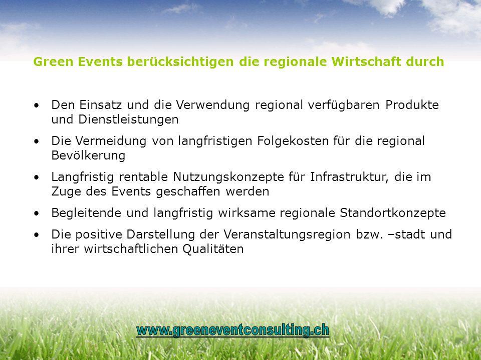 Green Events berücksichtigen die regionale Wirtschaft durch