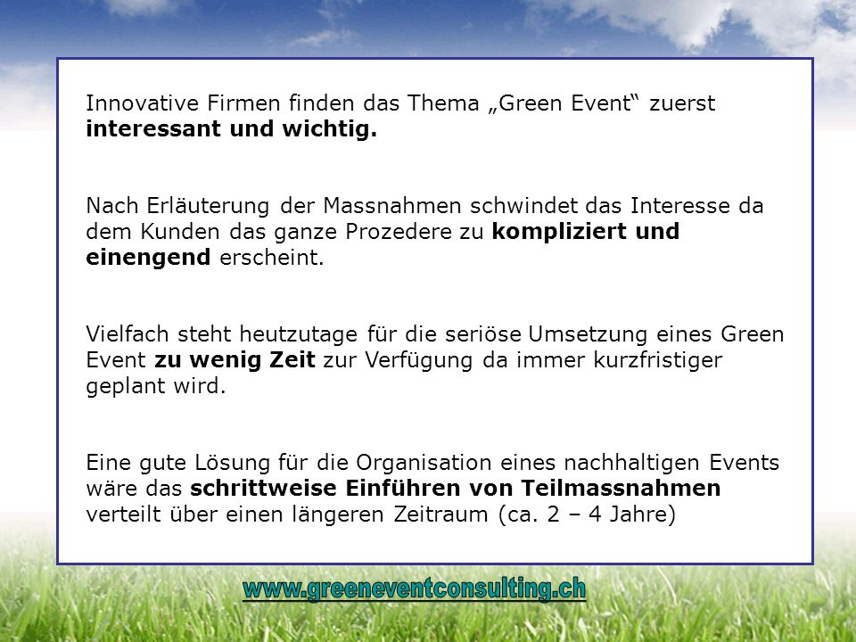 """Innovative Firmen finden das Thema """"Green Event zuerst interessant und wichtig."""