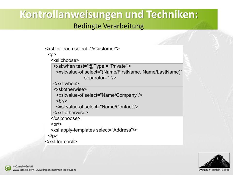 Kontrollanweisungen und Techniken: Bedingte Verarbeitung