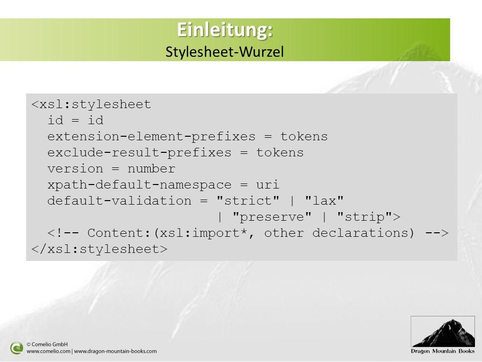 Einleitung: Stylesheet-Wurzel