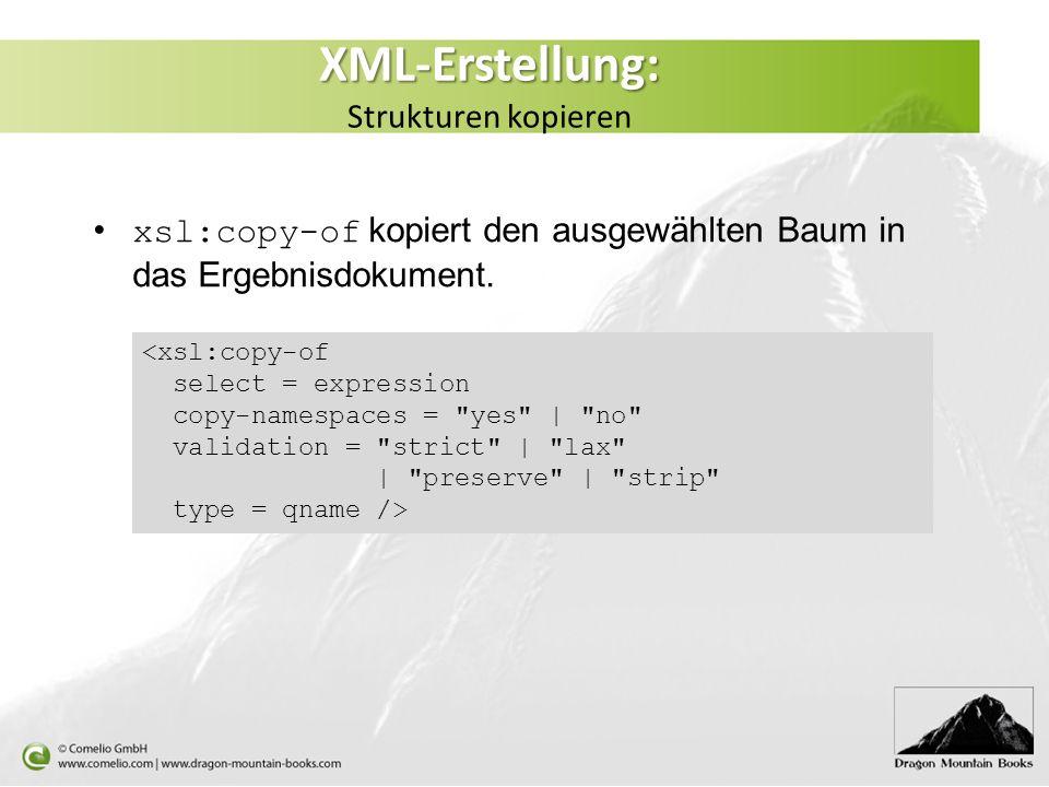 XML-Erstellung: Strukturen kopieren