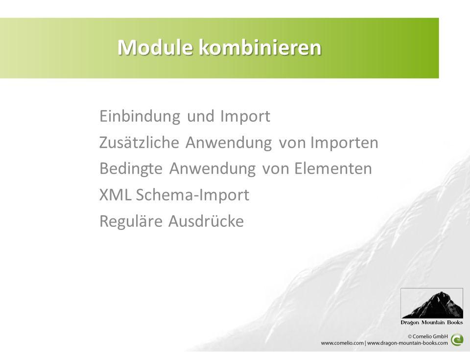 Module kombinieren Einbindung und Import