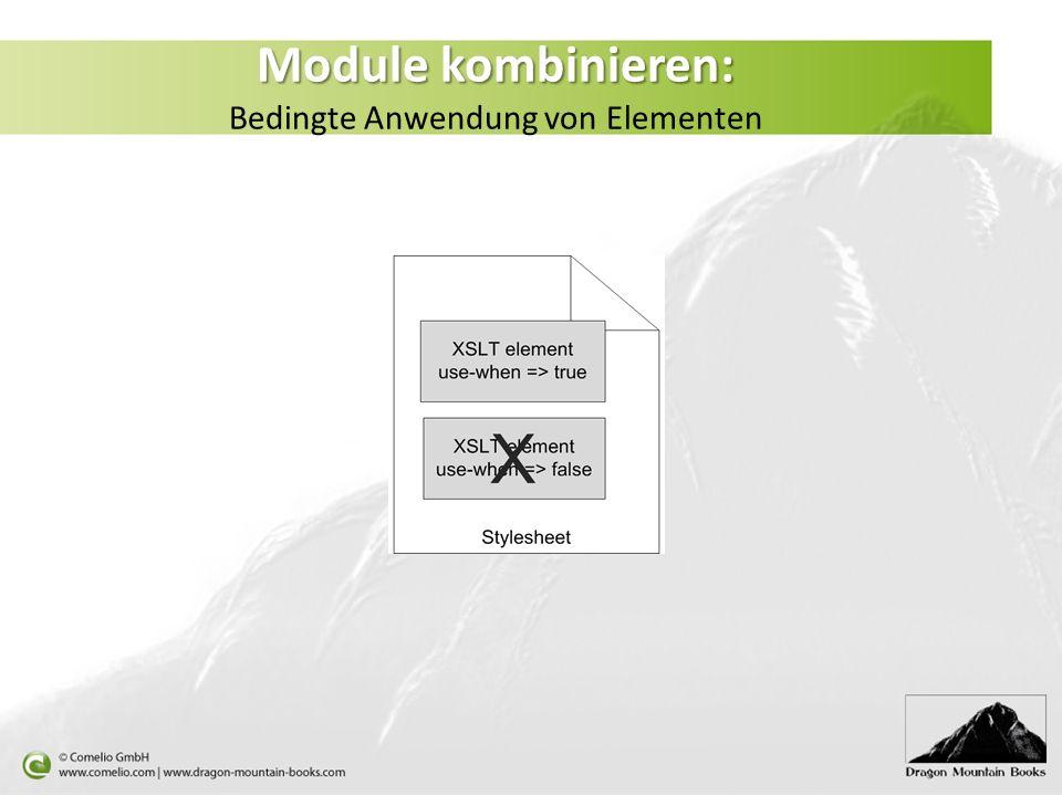 Module kombinieren: Bedingte Anwendung von Elementen