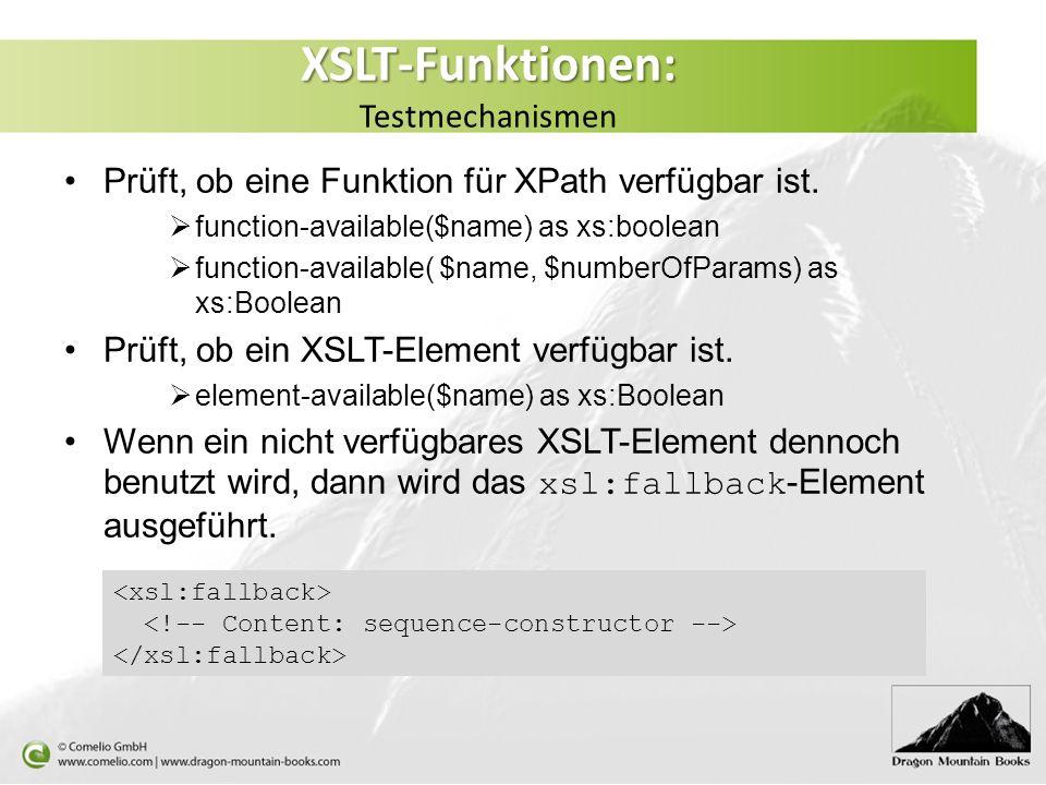 XSLT-Funktionen: Testmechanismen