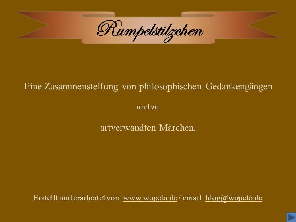 Rumpelstilzchen Eine Zusammenstellung von philosophischen Gedankengängen. und zu. artverwandten Märchen.