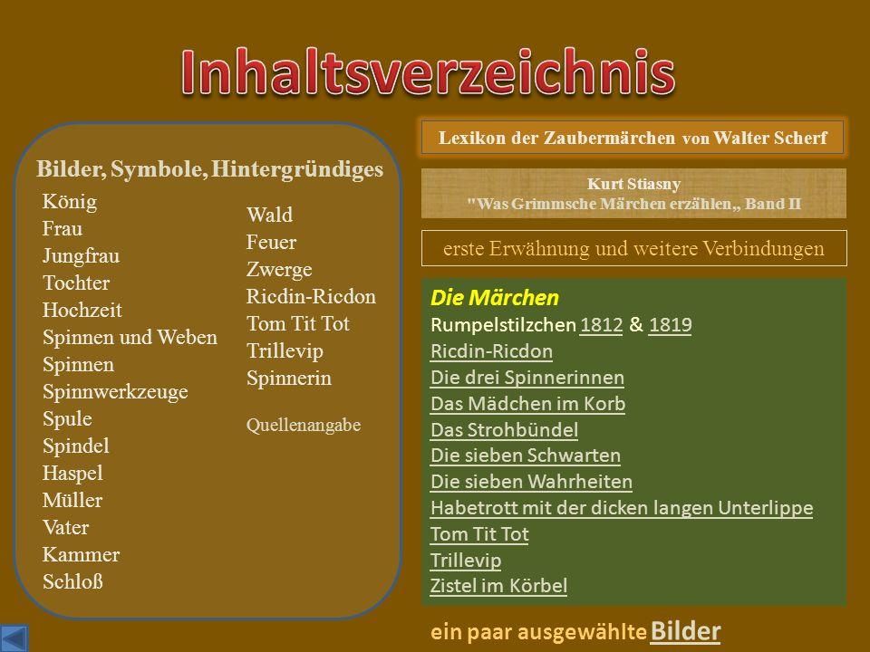 Inhaltsverzeichnis Bilder, Symbole, Hintergründiges Die Märchen