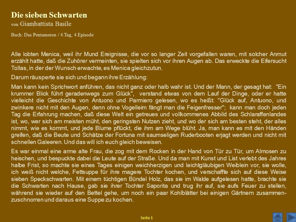 Die sieben Schwarten von Giambattista Basile. Buch: Das Pentameron / 4.Tag, 4.Episode.