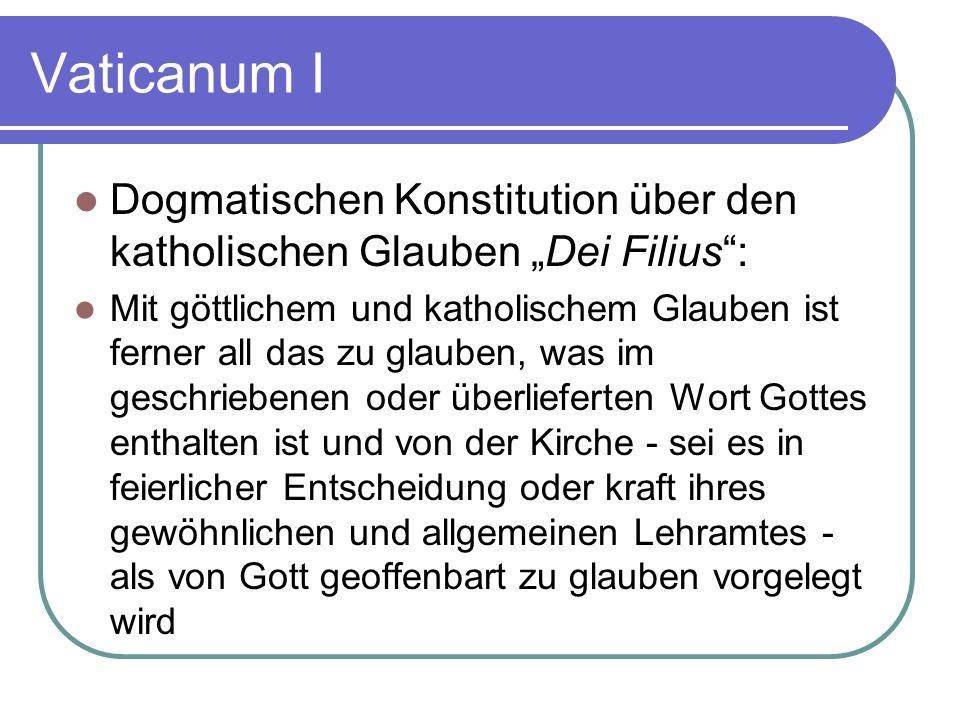 """Vaticanum I Dogmatischen Konstitution über den katholischen Glauben """"Dei Filius :"""