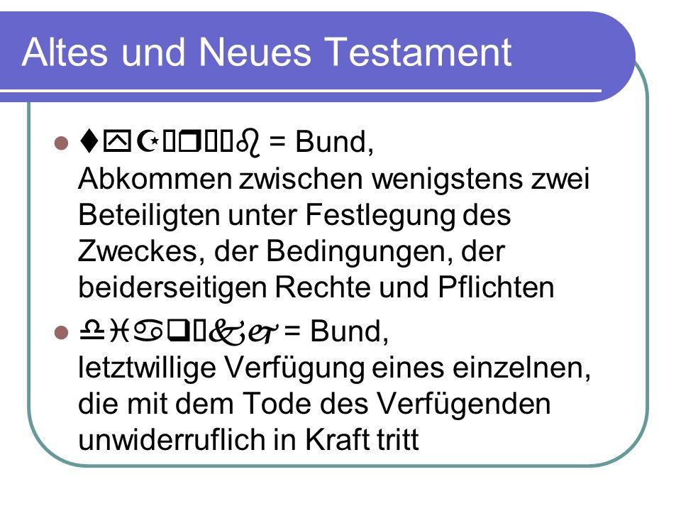Altes und Neues Testament