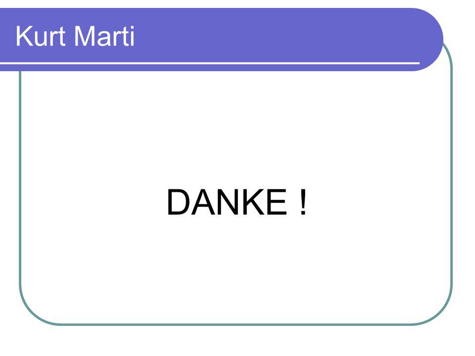 Kurt Marti DANKE !