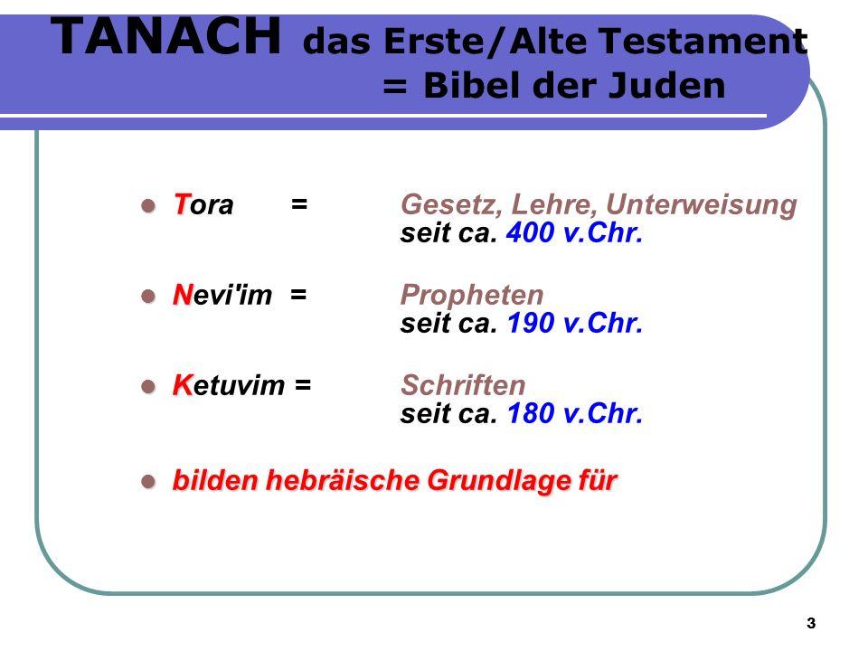 TANACH das Erste/Alte Testament = Bibel der Juden