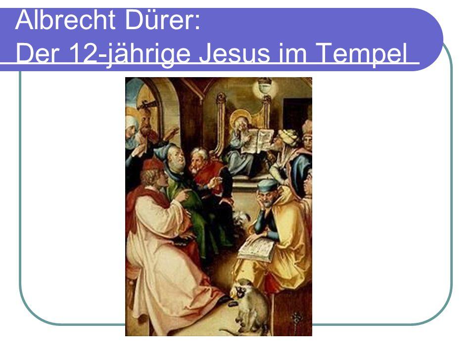 Albrecht Dürer: Der 12-jährige Jesus im Tempel