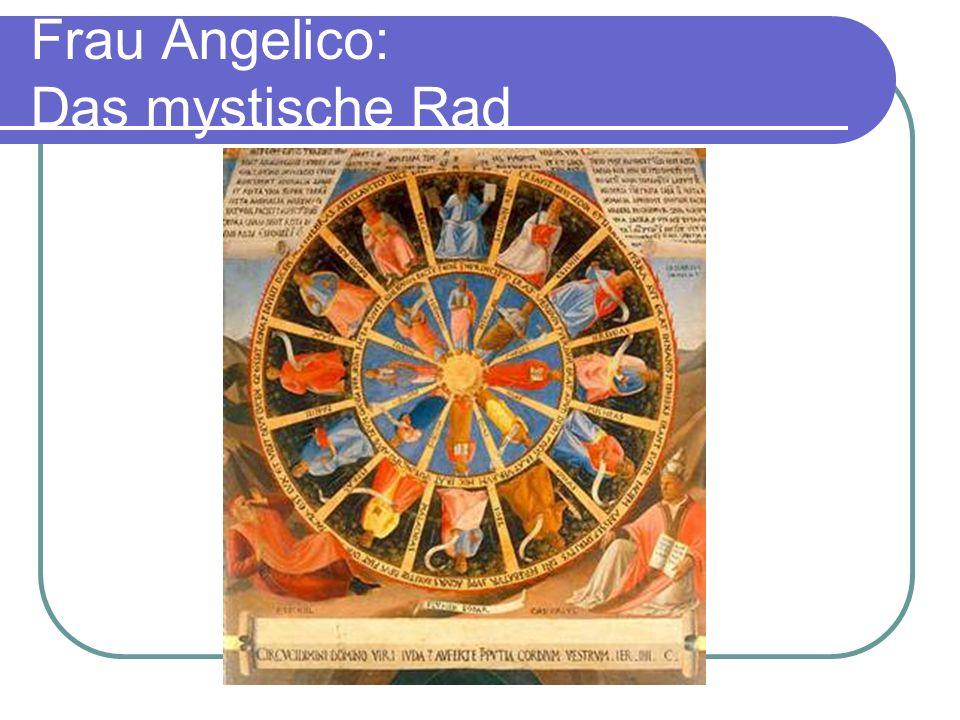 Frau Angelico: Das mystische Rad